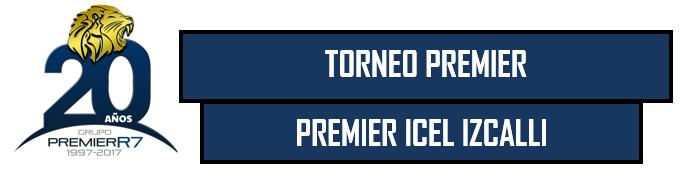 Torneo Premier - Premier ICEL Izcalli